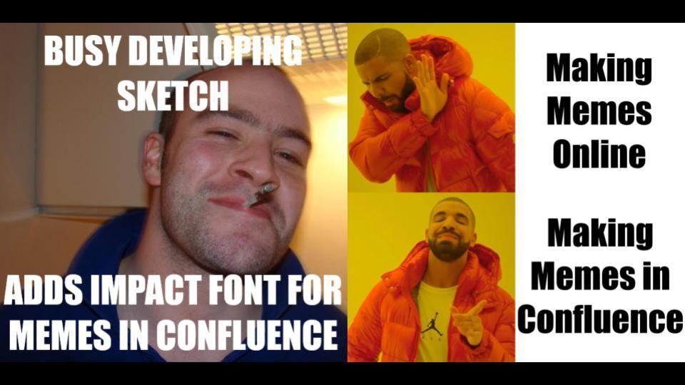 Make Memes in Confluence.jpg
