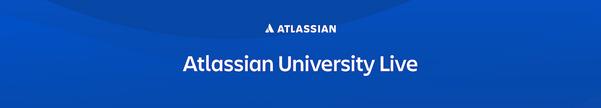 CORP-3-Atlassian-University-Live-Webinars-Zoom-Banner-1280x400-v2.png