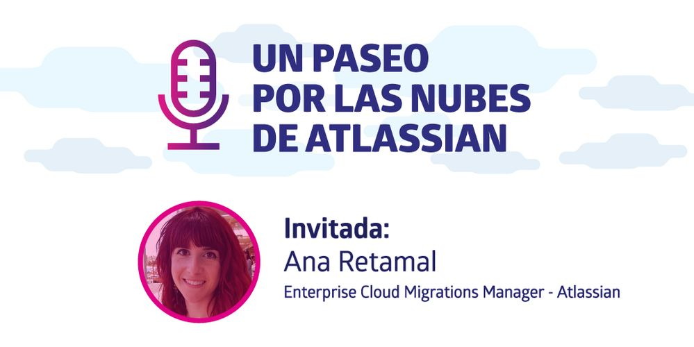 Un paseo por las nubes de Atlassian de DEISER con Ana Retamal.jpg