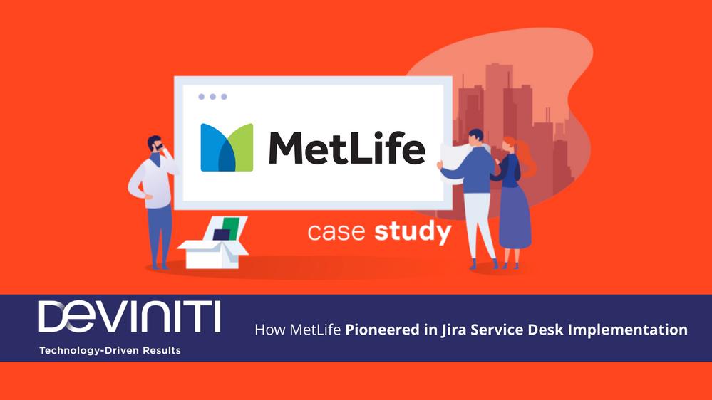 metlife-pioneered-jira-service-desk-implementation.png