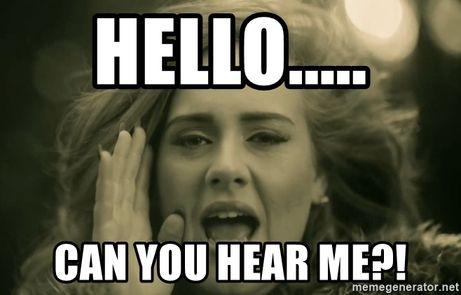 hello-can-you-hear-me