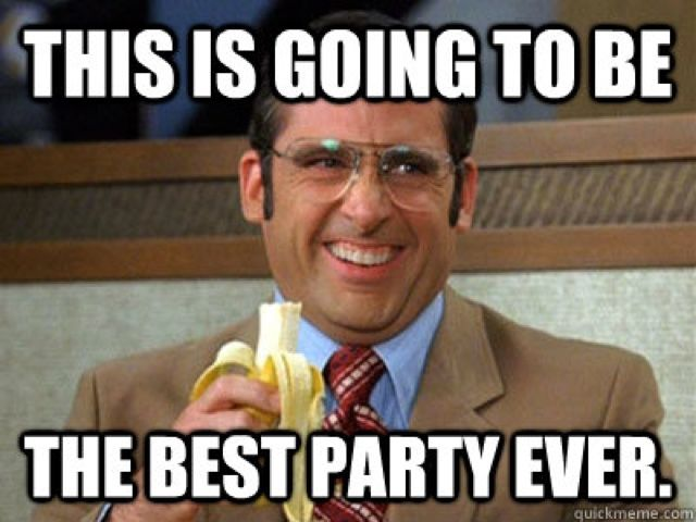 This-Is-Going-To-Be-The-Best-Party-Ever-Funny-Party-Meme-Image
