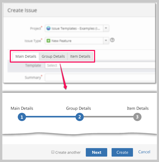 JIRA - Replace tabs with Next flow on Create Page.png