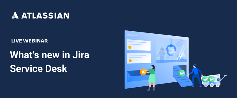 What's new in Jira Service Desk.png