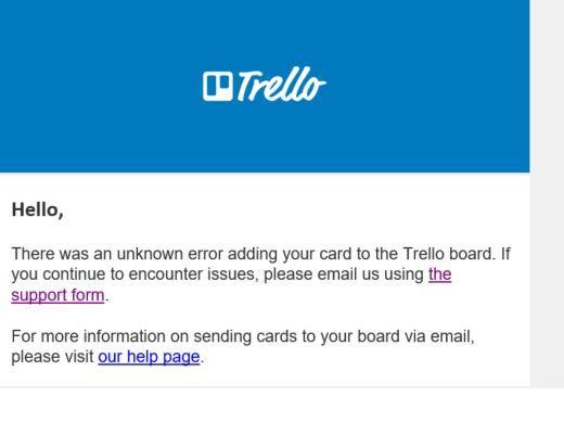 Emailing to Trello unknown error snip.JPG